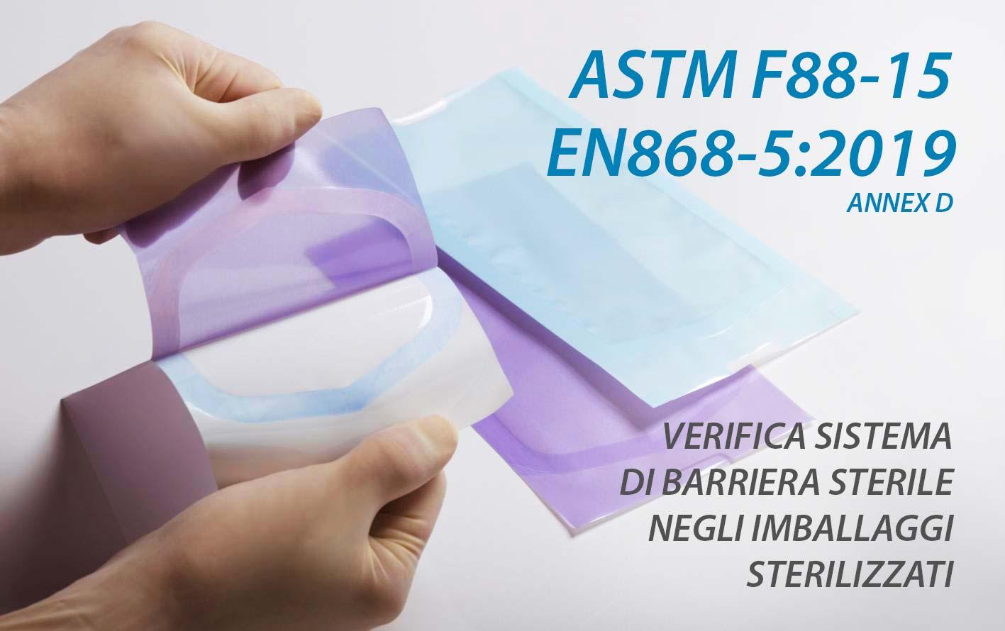 EN 868-5 e ASTM F88